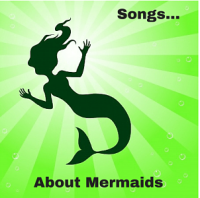 songsaboutmermaids