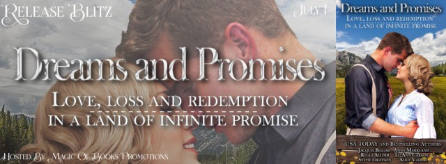 Dreams and Promises Release Blitz